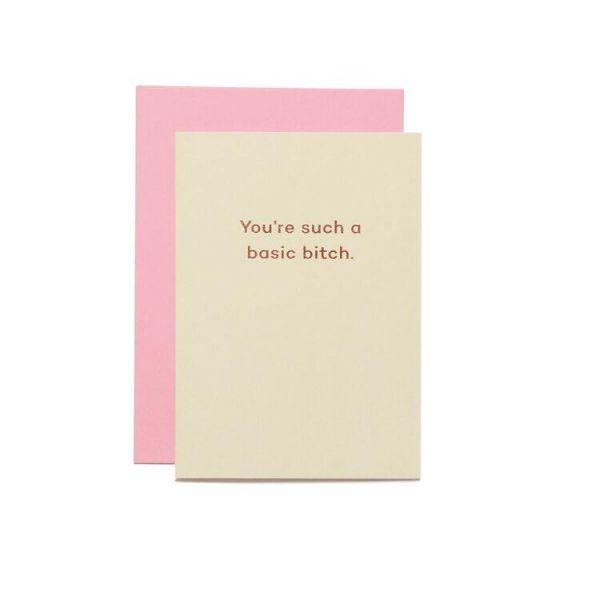 Basic Bitch Greetings Card